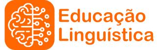 Educação Linguística: Desenvolvimento de Habilidades e Competências